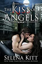 The Kiss of Angels (Divine Vampires Book 2)