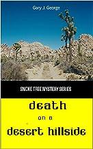 Death on a Desert Hillside (Smoke Tree Mystery Book 4)