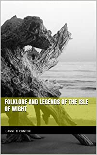 Folklore and Legends of the Isle of Wight