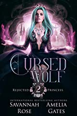 Cursed Wolf: A Rejected Mate Shifter Romance (Once Upon a Rejected Princess Book 2) (English Edition) Format Kindle