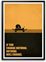 LAB NO 4 If You Change Nothing, Nothing Will Change Corporate Startup Business Quotes Framed Poster Size A3 (16.5