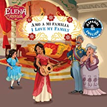 I Love My Family / Amo a mi familia (English-Spanish) (Disney Elena of Avalor) (9) (Disney Bilingual)
