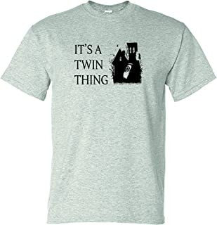 Haunting It's a Twin Thing Unisex T-Shirt - Grey New