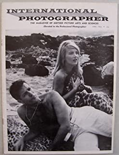 International Photographer [ Vol. 37 No. 4, April 1965 ] The Magazine of Motion Picture Arts and Sciences (cover: Kirk Douglas & Barbara Bouchet in Otto Preminger's