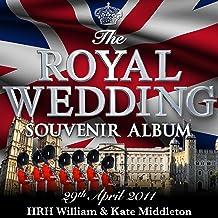 The Royal Wedding Souvenir Album 30 Traditional Wedding Classics - HRH William & Kate Middleton