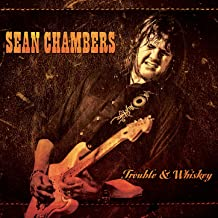 sean chambers trouble and whiskey