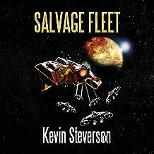 Salvage Fleet: The Salvage Title Trilogy, Book 2