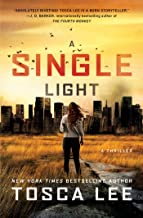 A Single Light: A Thriller (2) (The Line Between)
