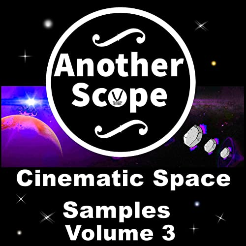 Cinematic Space Samples, Vol  3 by Another Scope on Amazon Music