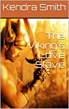 The Viking's Love Slave (MM Gay Romance Story) (Ase and Leif Book 1)