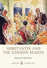 Debutantes and the London Season (Shire Library)