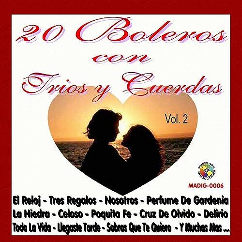20 Boleros Con Trios y Cuerdas, Vol. 2