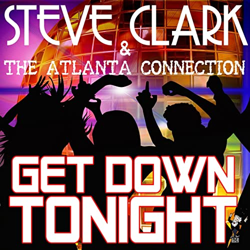 My Boogie Shoes By Steve Clark The Atlanta Connection On Amazon