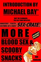 More Blood Sex & Scooby Snacks (English Edition)