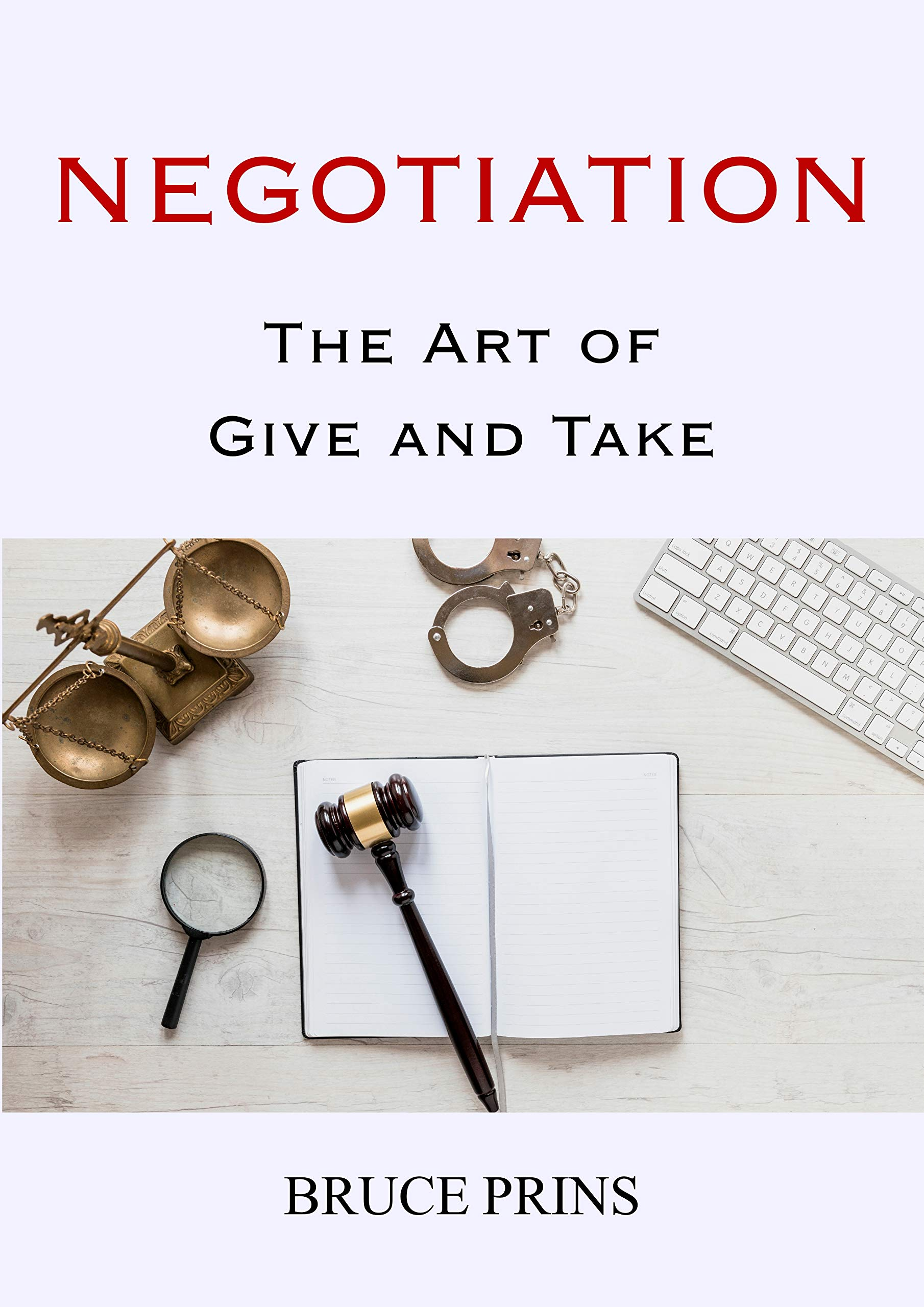 Negotiation: The art of give and take.