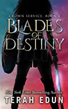 Blades Of Destiny (Crown Service Book 4)
