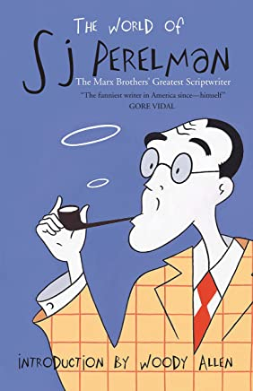 The World of SJ Perelman: The Marx Brothers Greatest Scriptwriter (English Edition)