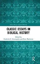 Classic Essays in Biblical History (Classic Essays in Jewish History)