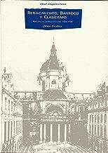 Renacimiento, barroco y clasicismo