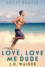 Love, Love Me Dude (Let It Beatle Book 1)