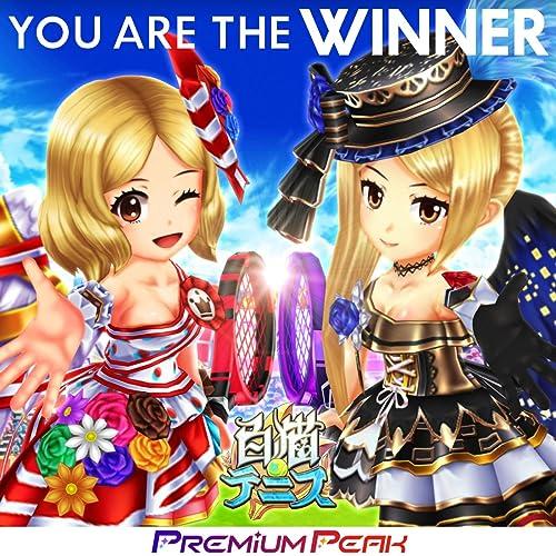 YOU ARE THE WINNER (白猫テニス イベントテーマソング)