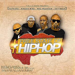 Free State of HipHop (feat. Taykova, Poison Mind & Mad Muzician) [Explicit]