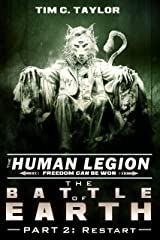 The Battle of Earth Part2: Restart (The Human Legion Book 7) Kindle Edition
