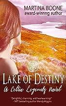 Lake of Destiny: A Scottish Legends Novel (Celtic Legends Collection)