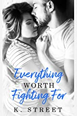 Everything Worth Fighting For: Jaxson Cove Duet Book 2 Kindle Edition