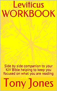 Leviticus WORKBOOK: Side by side companion to your KJV Bible helping to keep you focused on what you are reading (KJV Bible Workbooks Book 3)