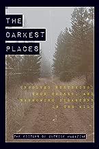 Best the darkest place Reviews