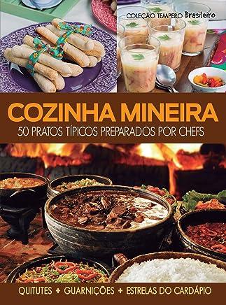 Cozinha mineira: 50 pratos típicos preparados por chefs