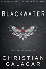 Blackwater: Two Stories of Horror and Dark Science Fiction Kindle Edition
