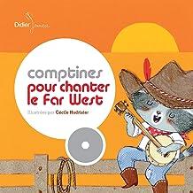 Comptines pour chanter le Far-West