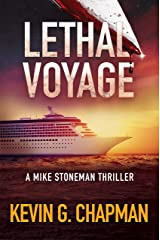 Lethal Voyage: A Mike Stoneman Thriller Kindle Edition