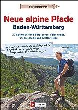 Philipp Sauer: Neue alpine Pfade Baden-Württemberg