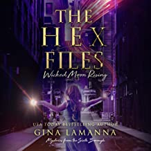 The Hex Files: Wicked Moon Rising
