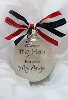 Memorial Christmas Ornament Always My Hero for Military, First Responder, Police, or FIrefighter