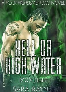 Hell or High Water: Friends to Lovers, Forbidden Romance (The Four Horsemen MC Book 8)