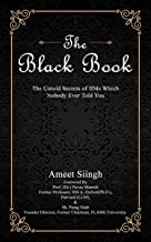 The Black Book: The Untold Secrets of IIMs Which Nobody Ever Told You