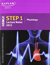 Kaplan USMLE Step 1 Lecture Notes 2015 Physiology
