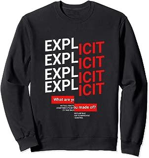Warning Explicit Content sweatshirt