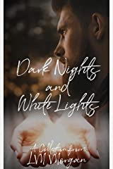 Dark Nights and White Lights: A collection... Kindle Edition