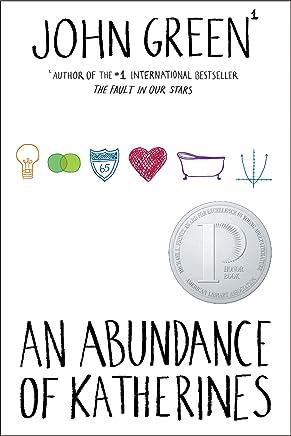 An Abundance of Katherines (English Edition)