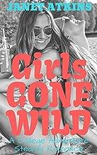 Girls Gone Wild: A College Adventure Steamy Romance