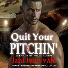 Quit Your Pitchin': There's No Crying in Baseball, Book 2
