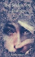 Die Seelen von Asderon - Elyzas Schicksal (German Edition)