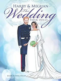 Harry and Meghan The Wedding Paper Dolls (Dover Royal Paper Dolls)