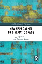 New Approaches to Cinematic Space (Routledge Advances in Film Studies) (English Edition)