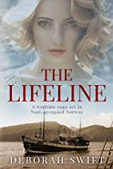 The Lifeline: A wartime saga set in Nazi-occupied Norway (World War Two Sagas) Kindle Edition